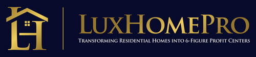 Lux Home Pro | Your Property Profit Blueprint